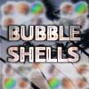 Bubble Shells